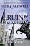 Ruin and Renewal: Volume Three of Crescent City (Volume 3)