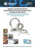 AEGIS� Shaft Grounding Ring Bearing Protection Handbook : Best Practices for New Motor Desig...