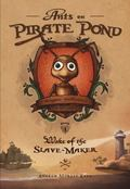 Ants on Pirate Pond : Wake of the Slave-Maker