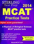 MCAT 2013 Practice Tests : Physical and Biological Sciences