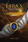 Esra's Prophecy : An Angel-Blood Novel Book 3