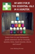 101 Uses for Ten Essential Oils in a Disaster