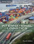 International Logistics : The Management of International Trade Operations