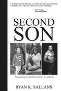 Second Son : Transitioning Toward My Destiny, Love and Life
