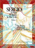 Sergio : A Poet Witness to the City