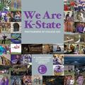 We Are K-State : Photographs of College Life