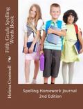 Fifth Grade Spelling Words Book : My Spelling Homework Journal