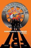 Dangerous Gambles : Volume 1 Part 2