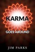 Karma Goes Around