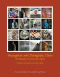 Huangshan and Zhangjiajie, China : Photographs of Land and Culture