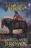 Legends Reborn : The Light of Epertase Book 1