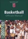 2007-2009 NFHS Basketball Official's Manual