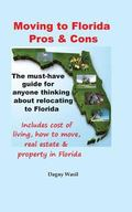 Moving to Florida - Pros and Cons : Relocating to Florida, Cost of Living in Florida, How to...