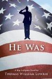 He Was (a Ray Lafayette Novel)