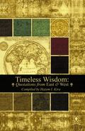 Timeless Wisdom : Quotations from East and West