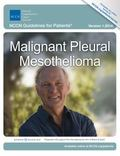 NCCN Guidelines for Patients� : Malignant Pleural Mesothelioma