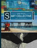 Shaw Creative Art Collective : Volume 1: 2D Traditional Mediums