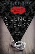 Moments We Stand : Book 1: Silence Breaks
