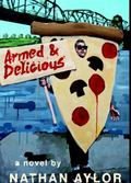 Armed and Delicious