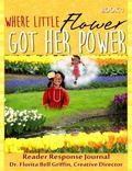 Where Little Flower Got Her Power : Reader Response Journal