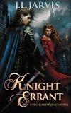 Knight Errant: A Highland Passage Novel (Volume 2)