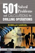 501 Solved Problems and Calculations for Drilling Operations