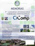 Memorias Del 7mo. Congreso en Ciencias Computacionales Cicomp 2014