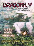 Dragonfly : A37s over Vietnam