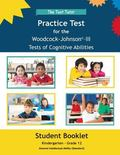 Practice Test for the Woodcock-Johnson III Tests of Cognitive Abilities : Student Booklet