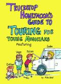 Truckstop Honeymoon's Guide to Touring for Young Musicians