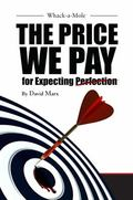 Whack-A-Mole : The Price We Pay for Expecting Perfection