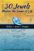 30 Jewels : Master the Game of Life