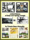 Brief History of Early Cave Spring, Georgia