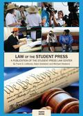 Law of the Student Press : A Publication of the Student Press Law Center