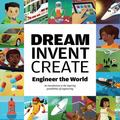 Dream, Invent, Create OLD : Engineer the World