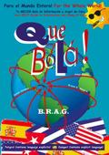 Que Bol�! : Tu MEJOR Gu�a de Informaci�n y Argot de Cuba Your BEST Guide to Information and ...