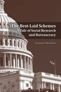 Best-Laid Schemes : A Tale of Social Research and Bureaucracy