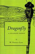 Dragonfly : A Childhood Memoir