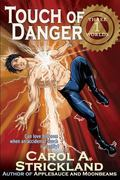 Touch of Danger (Three Worlds) (Volume 1)
