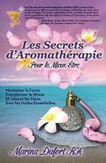 Secrets d'Aromath�rapie Pour le Mieux-�tre