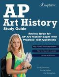 AP Art History Study Guide : Review Book for AP Art History Exam with Practice Test Questions