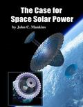 Case for Space Solar Power