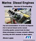 Marine Diesel Engines : Installation,service and Overhauling