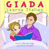 Giada Learns Italian (Giada Language Books) (Volume 1)