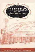 Ballarat : 1897-1917 Facts and Folklore