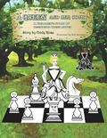 Queen and Her Court : A Children's Story of Beginning Chess Moves