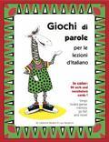Giochi Di Parole : Per le Lezioni D'italiano
