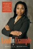 Lead by Example: An Insiders Look at How to Successfully Lead in Corporate America and Entre...