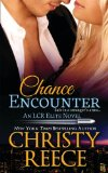 Chance Encounter: An LCR Elite Novel (Volume 2)