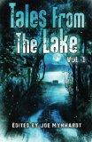 Tales From the Lake Vol.1 (Volume 1)